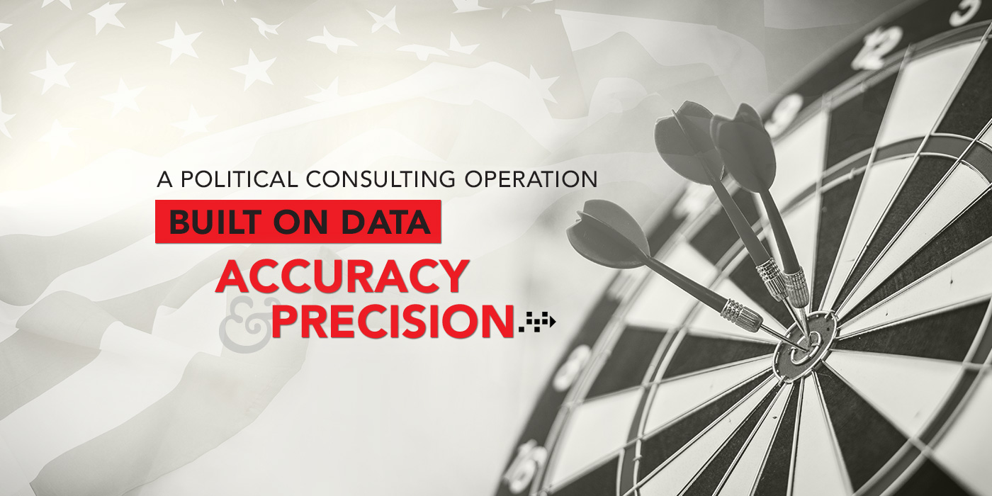 A Political Consulting Operation Built on Data Accuracy & Precision